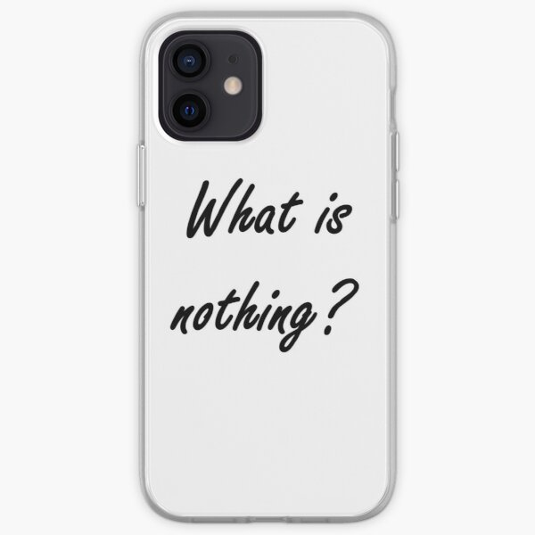 What is nothing? #What #Whatis #nothing #Whatisnothing Nothingness sign concept text iPhone Soft Case