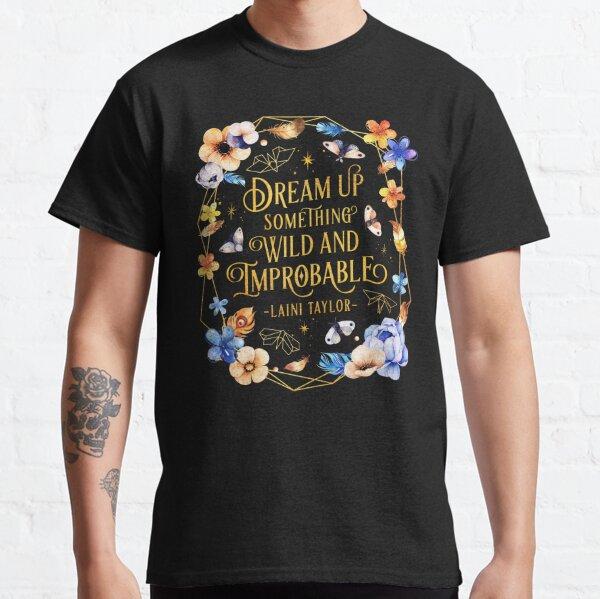 Dream up Classic T-Shirt