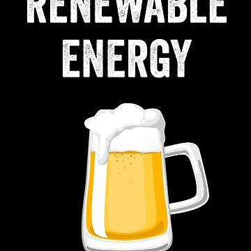 Beer Pint Reneable Energy by with-care