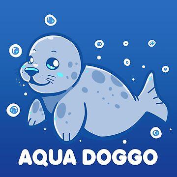 Aqua Doggo - Funny Seal by TechraNova