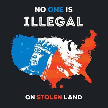 Nadie es ilegal en tierra robada de zoljo