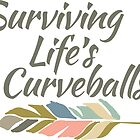 Surviving Lifes Curveballs feather gear by Jennifer Piper