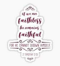 Religious Apparel 2 Timothy 2:13 Christian Gift Sticker