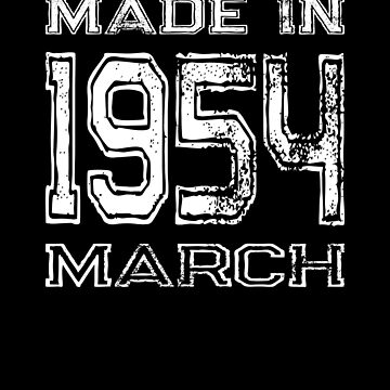 Birthday Celebration Made In March 1954 Birth Year by FairOaksDesigns