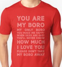 You Are My Boro - Middlesbrough Football Club White On Red Unisex T-Shirt