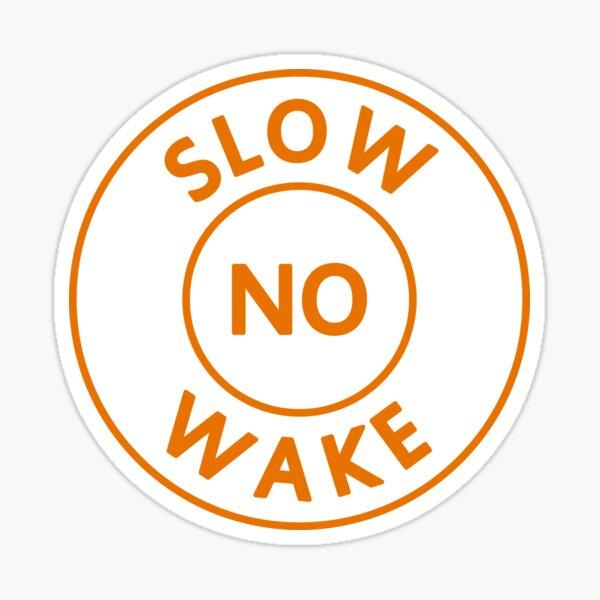 Slow No Wake Sticker
