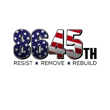 8645th Logo | Anti Trump Protest  by 8645th