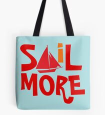 Sail More Nautical Sailing tee Tote Bag
