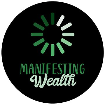 Manifesting Wealth by picadillyprints