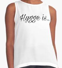 Hygge is... Contrast Tank