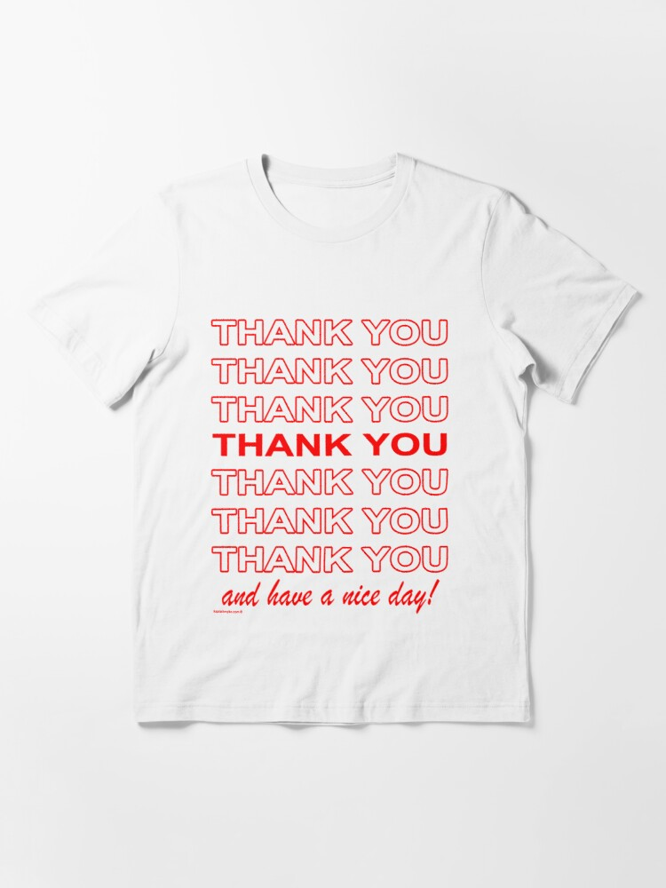 Alternate view of Thank You Shopping Bag Essential T-Shirt