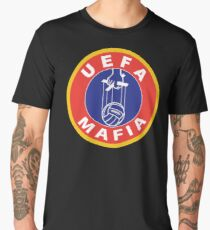 UEFA MAFIA ULTRAS CASUALS Men's Premium T-Shirt