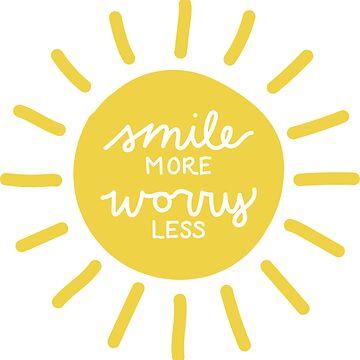Sonríe mas preocúpate menos de smalltownnc