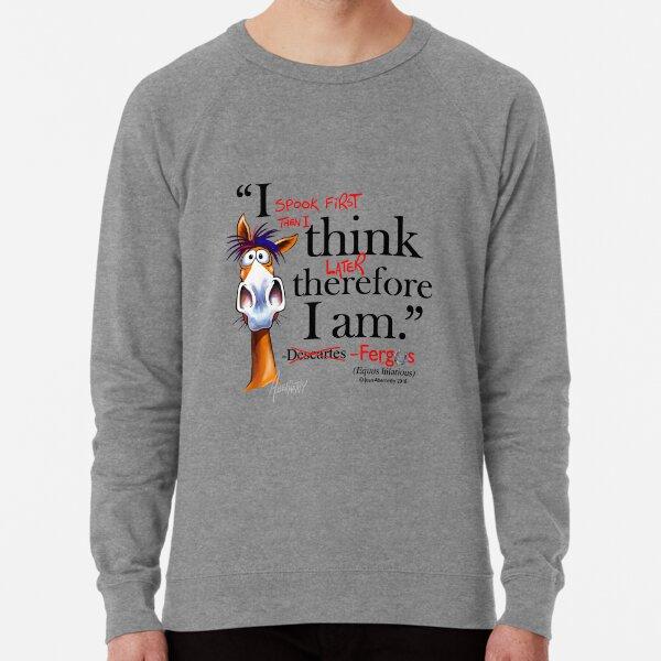 Fergus the Horse: Descartes (black) Lightweight Sweatshirt