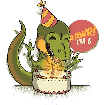 T Rex Birthday Party RAWR I'm 6 Dinosaur by ZippyThread