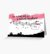 A rubbish christmas Greeting Card