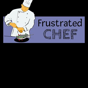 Frustrated Chef by DogBoo