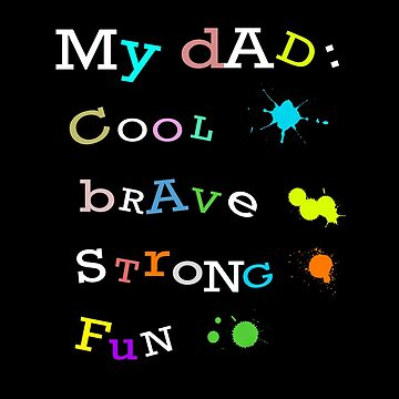 My Cool Brave Strong Fun Dad Fathers Gift Design by overstyle