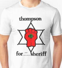 Thompson for Sheriff 2 Unisex T-Shirt