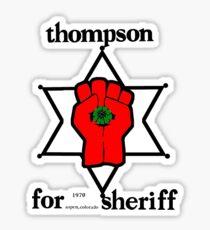 Thompson for Sheriff 2 Sticker