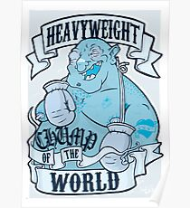 Heavyweight Chump of the World Poster