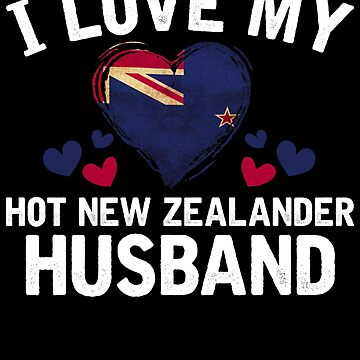 I Love my hot New Zealander Wife T-shirt gift Idea by BBPDesigns