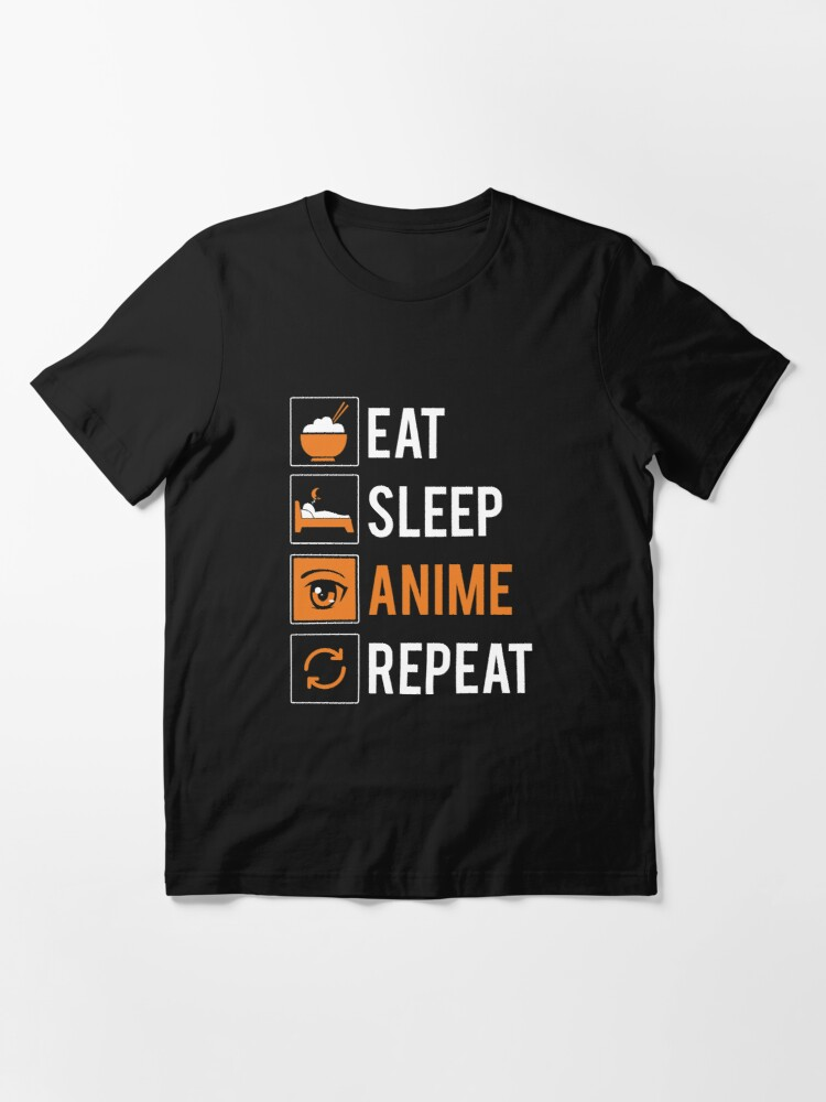 Alternative Ansicht von Eat Sleep Anime Repeat - Funny Animes Gift Essential T-Shirt