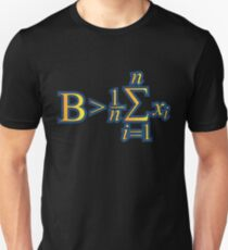 Be Greater Than Average - Math Quotes Gift Slim Fit T-Shirt