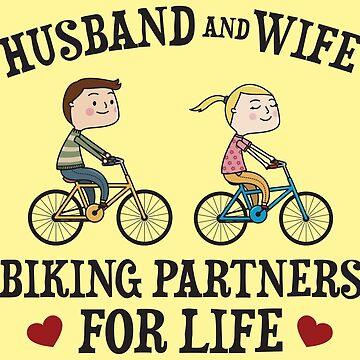 Husband And Wife Biking Partners For Life - Funny Cycling  Gift by yeoys
