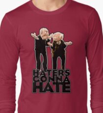 Statler and Waldorf - Haters Gonna Hate T-Shirt