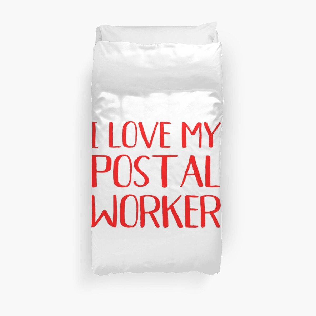 I Love My Postal Worker Proud Wife Girlfriend Mom Mother by George Filippo