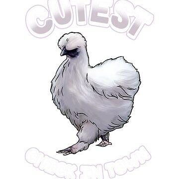 Silkie Bantam Chicken Cutest Chick in Town Hen Gift by BlueBerry-Pengu