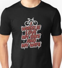 I Wheelie Love My Bike Biking Couple - Funny Cycling  Gift Slim Fit T-Shirt