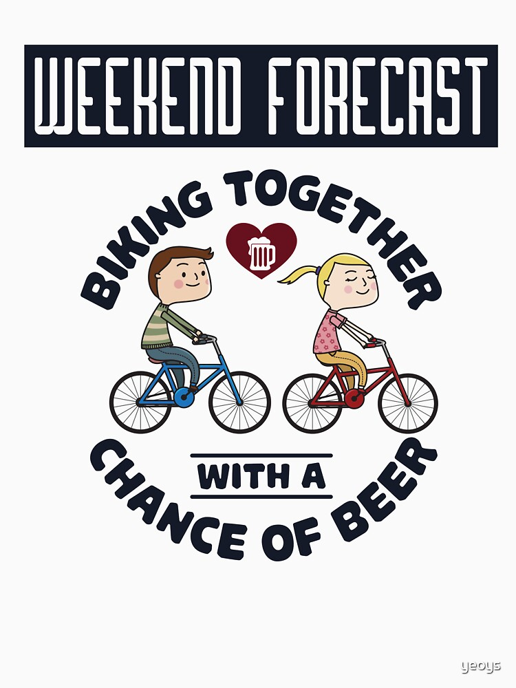 Weekend Forecast Biking Couple - Funny Cycling  Gift von yeoys
