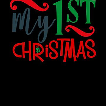 My 1st Christmas Merry Christmas Baby Adult Funny Humor by Cameronfulton