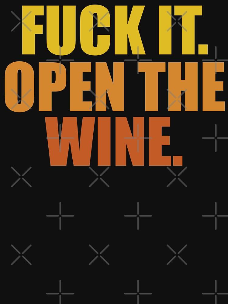 Open wine fuck
