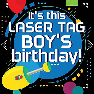 Laser Tag Birthday Party Funny Boys Kids Cute Gift by kh123856