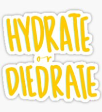 Hydrate or diedrate Sticker
