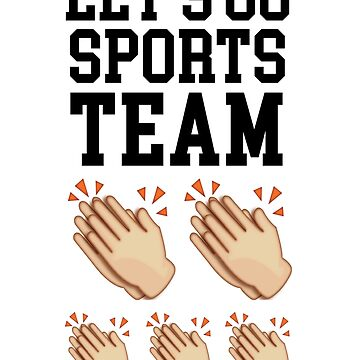 Let's Go Sports Team by kjanedesigns