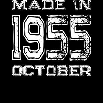 Birthday Celebration Made In October 1955 Birth Year by FairOaksDesigns