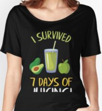 Juicing T-Shirt I Survived 7 Days Of Juice Cleanse Women's Relaxed Fit T-Shirt