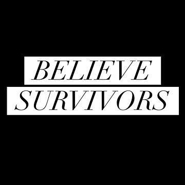 Believe Survivors by theenamegame