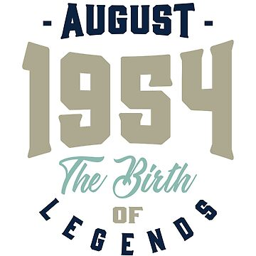 August 1954 The Birth Of Legends by alececonello