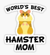 World's Best Hamster Mom Sticker