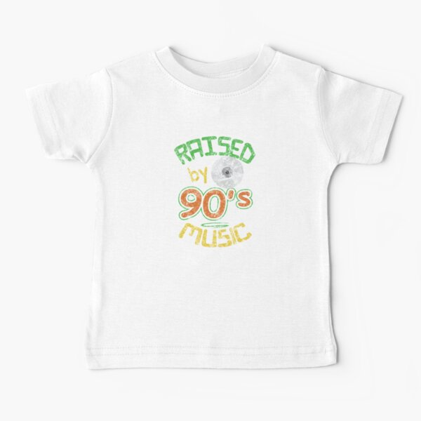 Raised 90s Music CD Retro Nostalgia Hip Hop R&B Rap Rock Grunge Alternative Baby T-Shirt