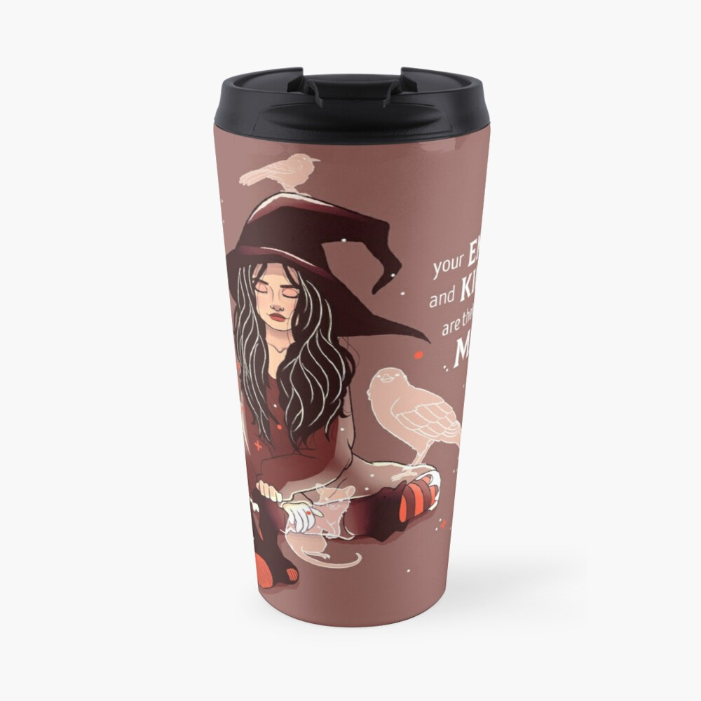 """""""Your Empathy and Kindness Are Their Own Forms of Magic"""" Witch Travel Mug"""