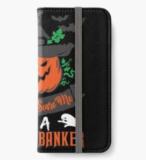 Halloween T-Shirts & Gifts: You Can't Scare Me I'm a Private Banker iPhone Wallet/Case/Skin