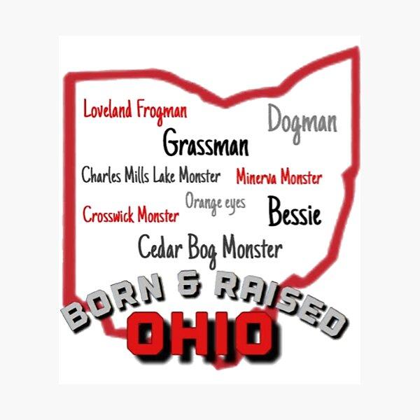Ohio Cryptids - Born & Raised Photographic Print