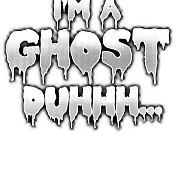 I'm a Ghost Duh Halloween Costume White by highparkoutlet