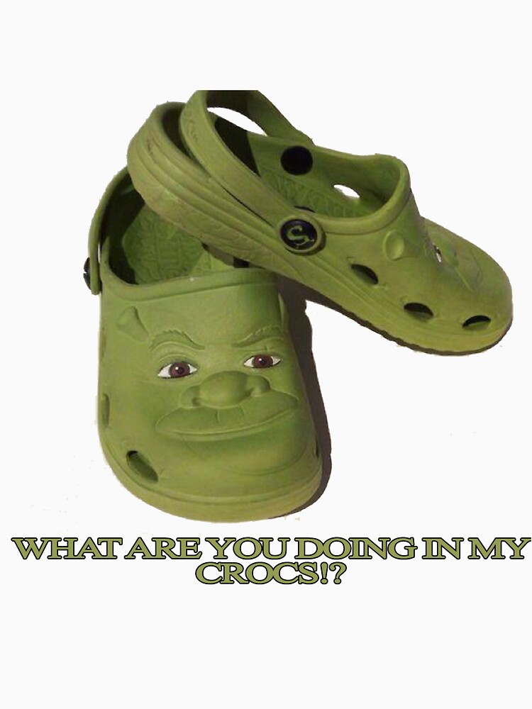 What are you doing in my Shrek Crocs by apollosale
